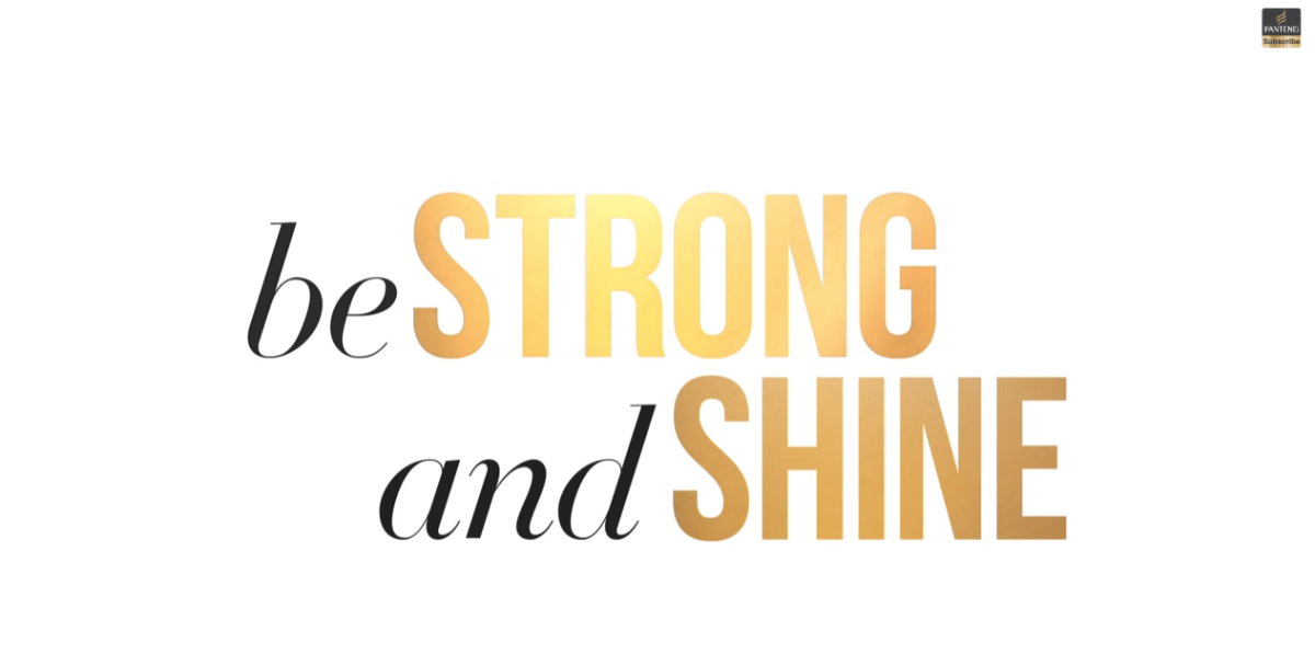 """Don't be sorry... Be strong and Shine"", Pantene spinge le donne a chiedere sempre meno scusa!"